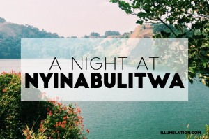 Illumelation A Night at Nyinabulitwa